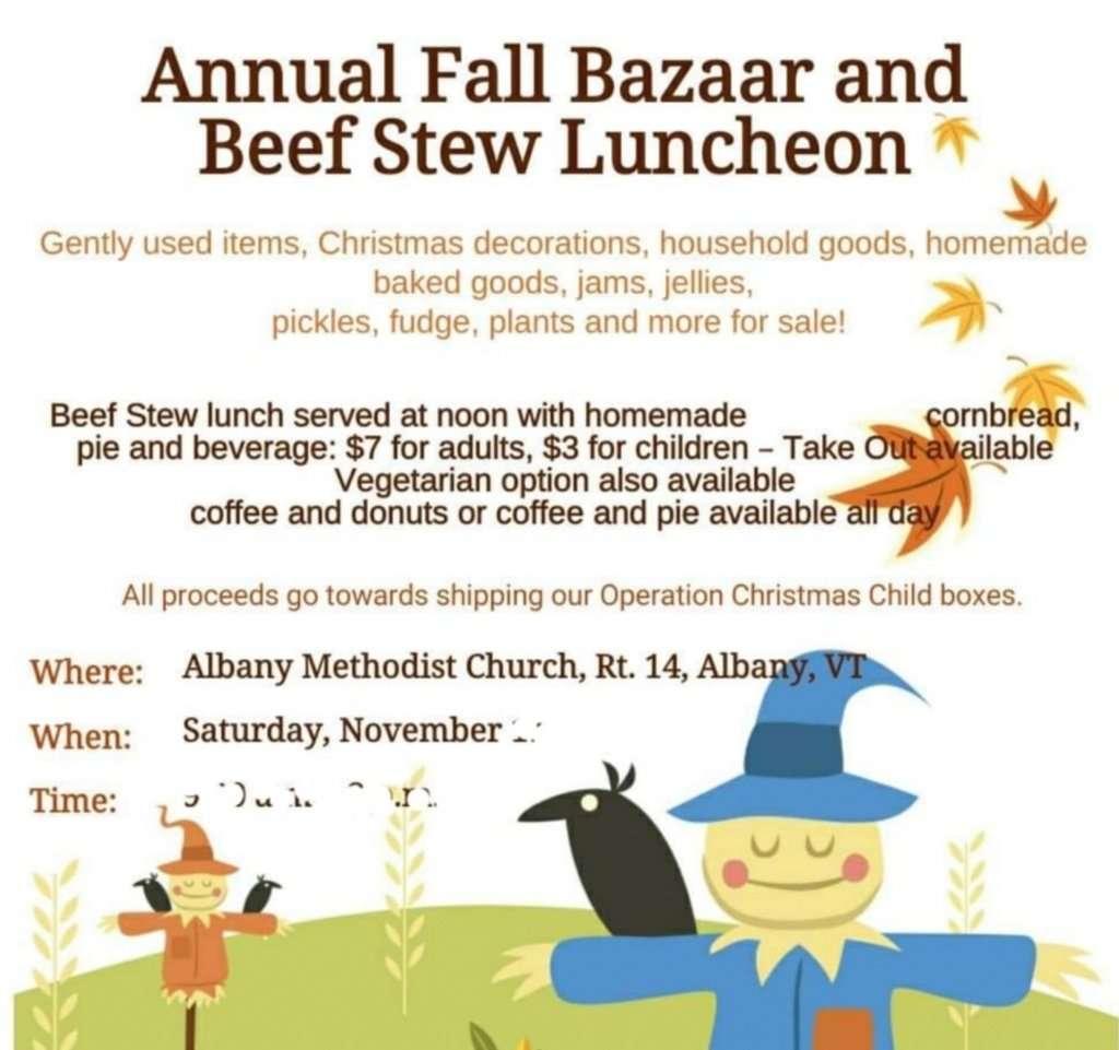 Annual Fall Bazaar & Beef Stew Luncheon - Albany United Methodist Church - Albany, VT